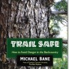 Trail Safe is back in print