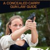 Legally Armed: A Concealed Carry Gun Law