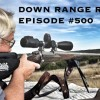Down Range Radio #500: Reminiscing Markers And Totems